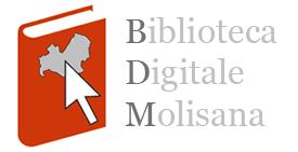 "Storia del Molise – Biblioteca Digitale Molisana ""E. A. Paterno"""